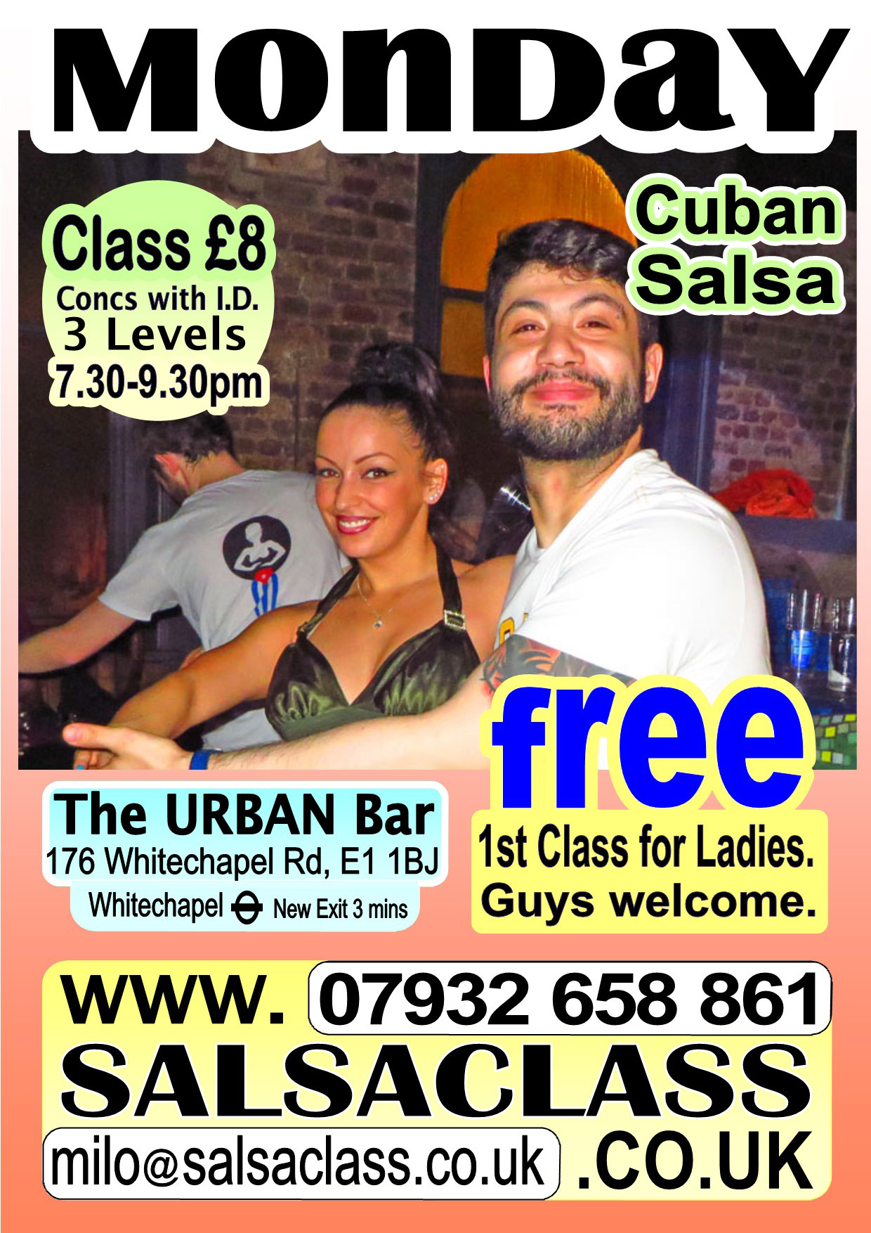 SalsaClass.co.uk - Mondays at the Urban Bar, 176 Whitechapel Road, London E1 1BJ. Beginners are always very welcome. Please join us for a Super Salsa Time.