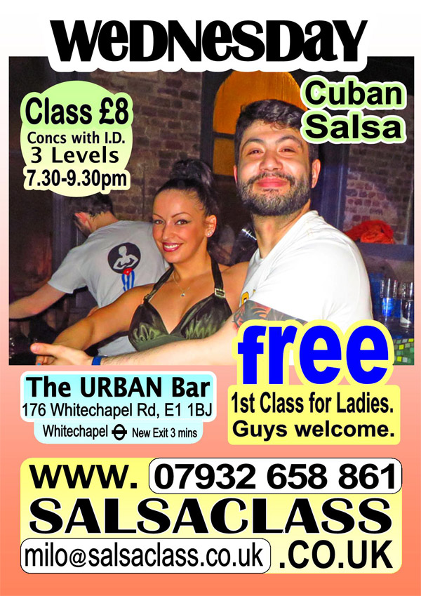 SalsaClass.co.uk - Wednesdays at the Urban Bar, 176 Whitechapel Road, London E1 1BJ. Beginners are always very welcome. Please join us for a Super Salsa Time.
